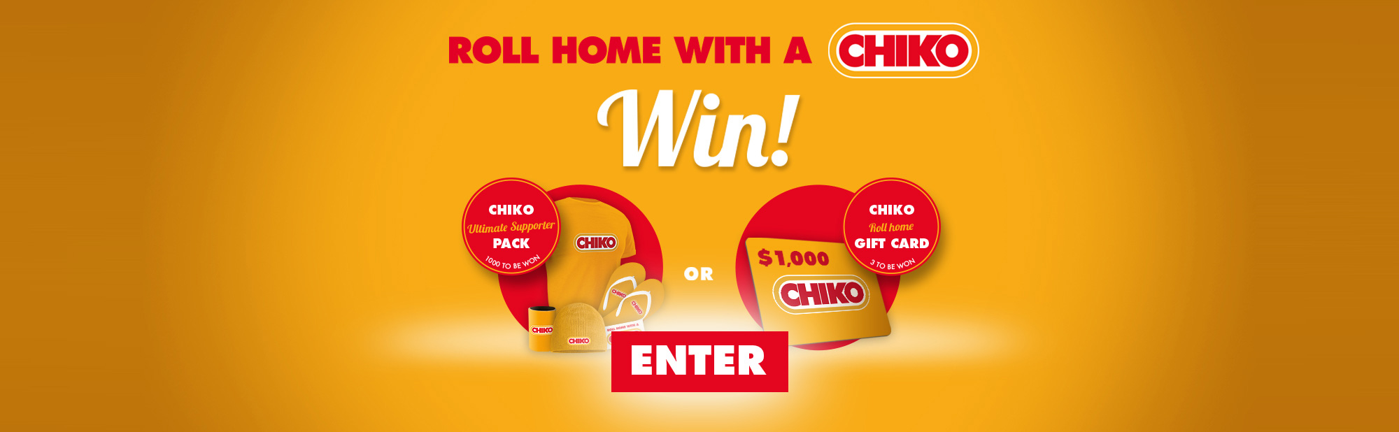 Roll home with a chiko